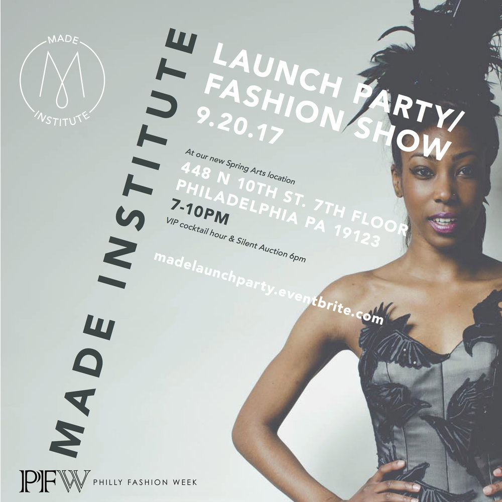 Don't miss our Annual Fashion Show and Launch Event! We will be featuring graduate student collections from Brooke Pagano, Priya Patel, Niya Middleton, Lizbeth Flores, Tyler Fitzpatrick, & Gregory Robinson.  In Partnership with Philly Fashion Week Sept 20th 7-10pm Tickets available at madelaunchparty.eventbrite.com.