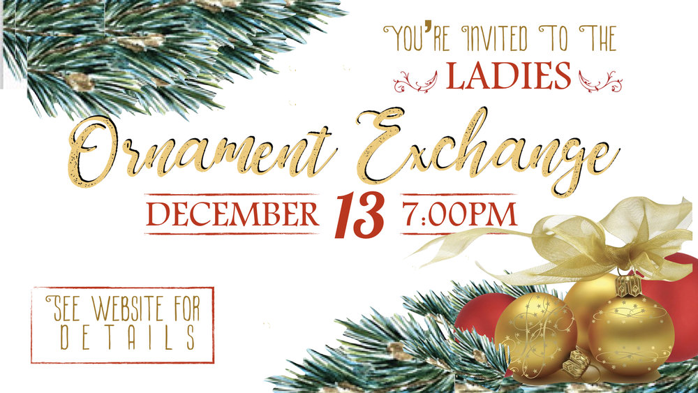 TCC Wide Announcements - Ladies Ornament Exchange.001.jpeg