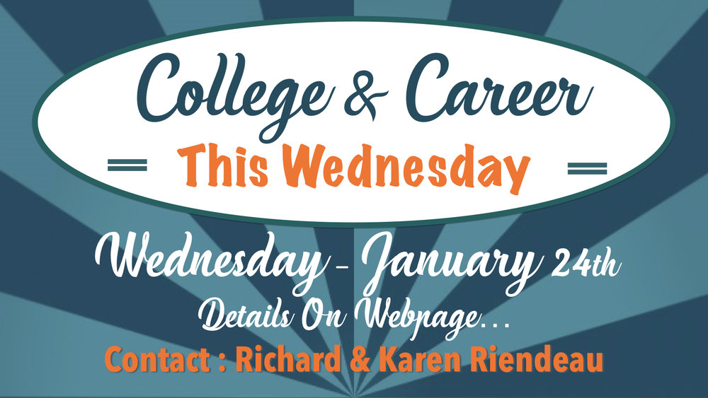 TCC Wide Announcements - College & Career.001.jpeg