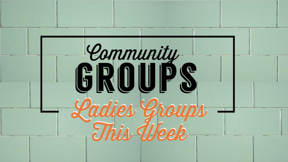 TCC Wide Announcements - Ladies Comm Gps This Week.001.jpeg