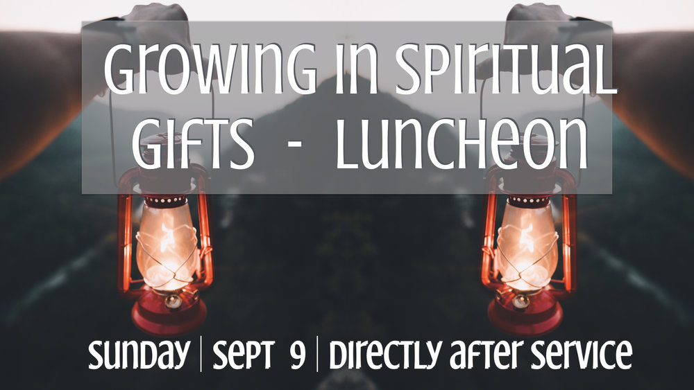TCC Wide Announcements - Spiritual Gifts Lunch.001.jpeg