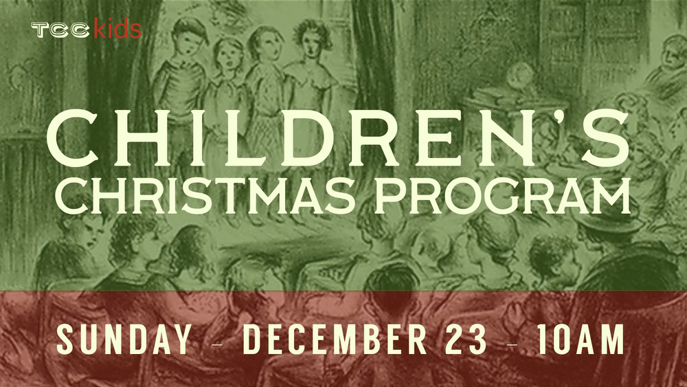 As a part of our Sunday morning service, the children will perform some songs and give glory to God for Christ's birth.