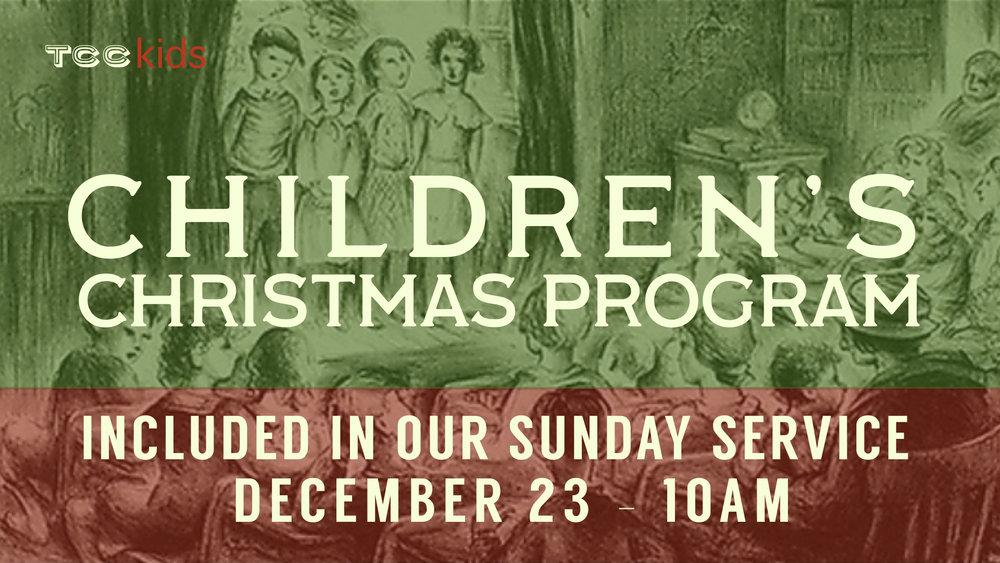 TCC Wide Announcements - Children's Christmas.001.jpeg