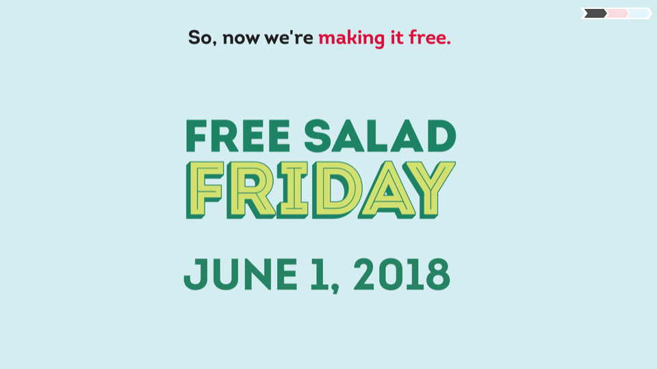 It ended up that Wendy's salad was already as fast and fresh as it could be, so the only way we could get people to try it was by giving it away.