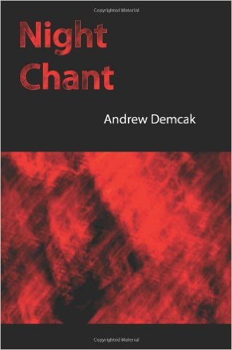 Night Chant by Andrew Demcak