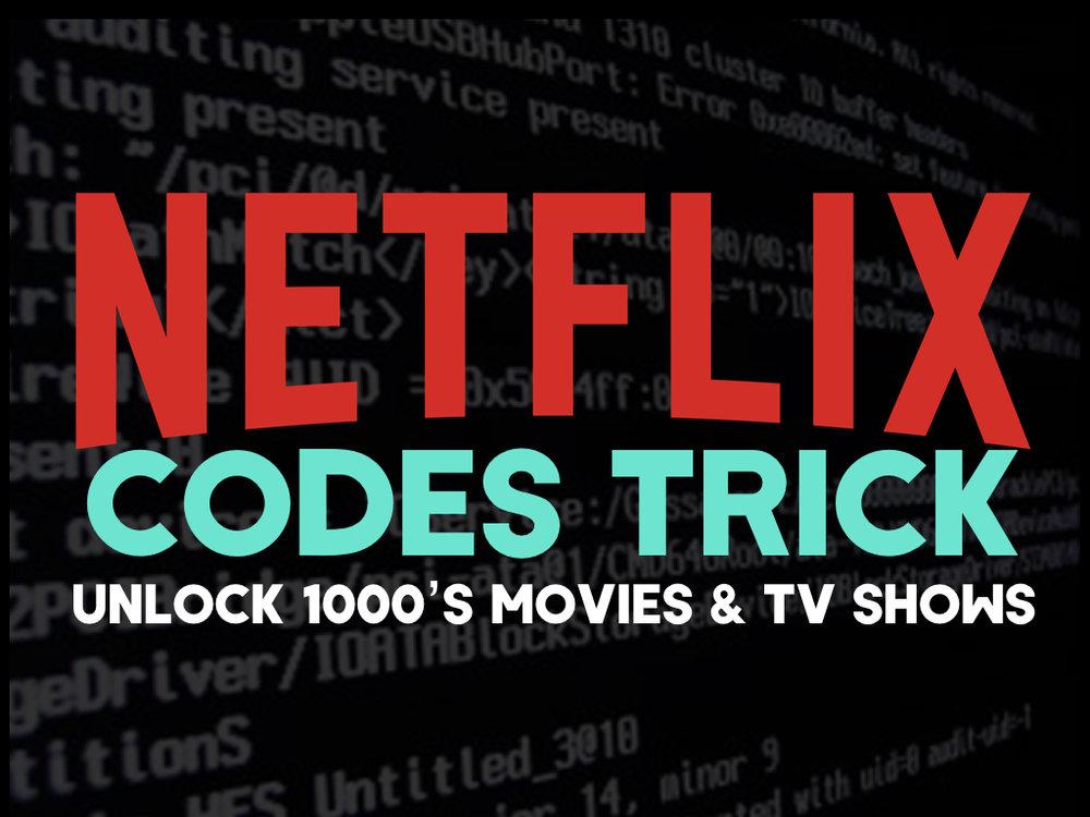 netflix codes trick.001.jpeg