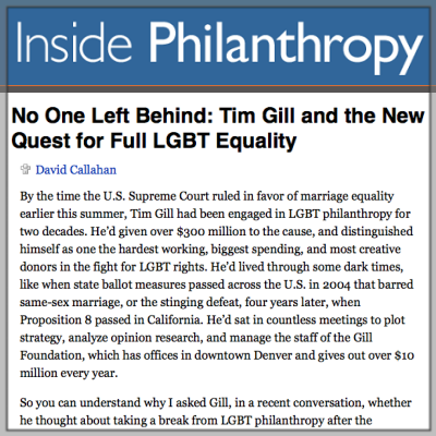 Gill Foundation_Inside Philanthropy_Tim Profile.png