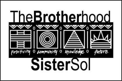 The Brotherhood Sister Sol
