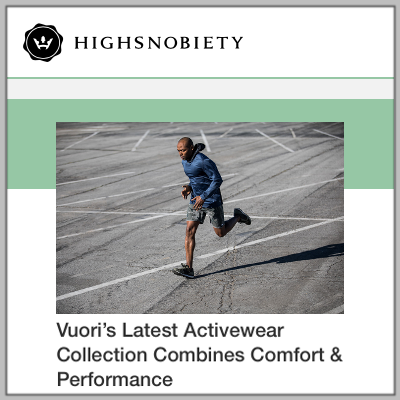 Vuori_High Snobiety_Latest Collection.png