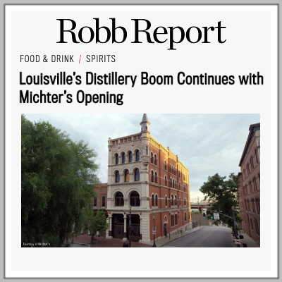 Michters Distillery_Robb Report_Distillery Boom.png