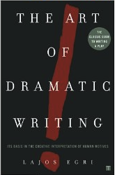 The Art of Dramatic Writing Book by Lajos Egri