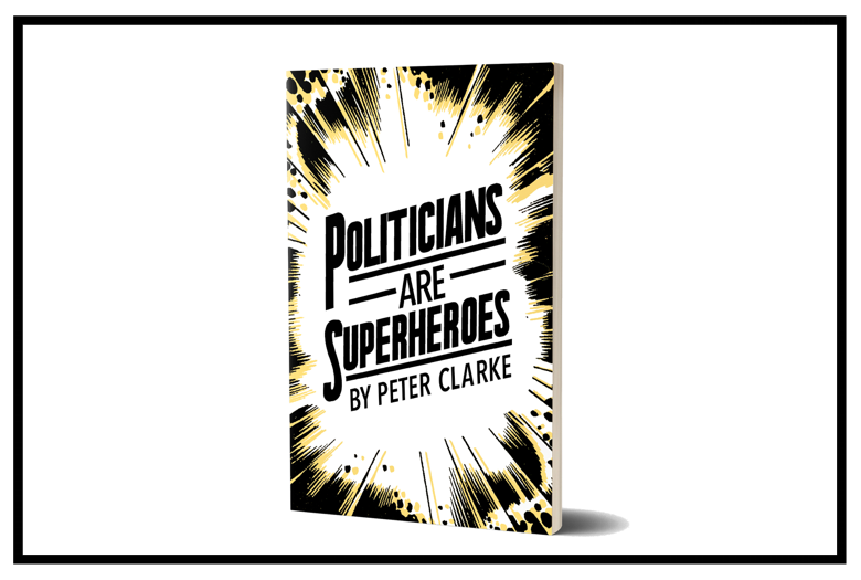 Politicians Are Superheroes - Book.png