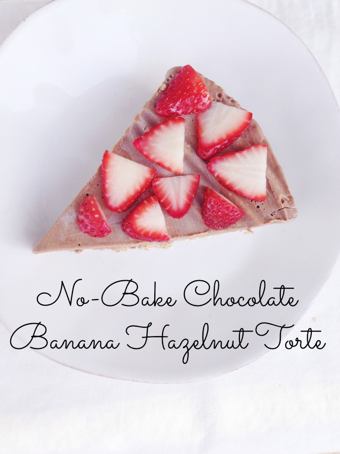 no-bake chocolate banana hazelnut torte - this little joy