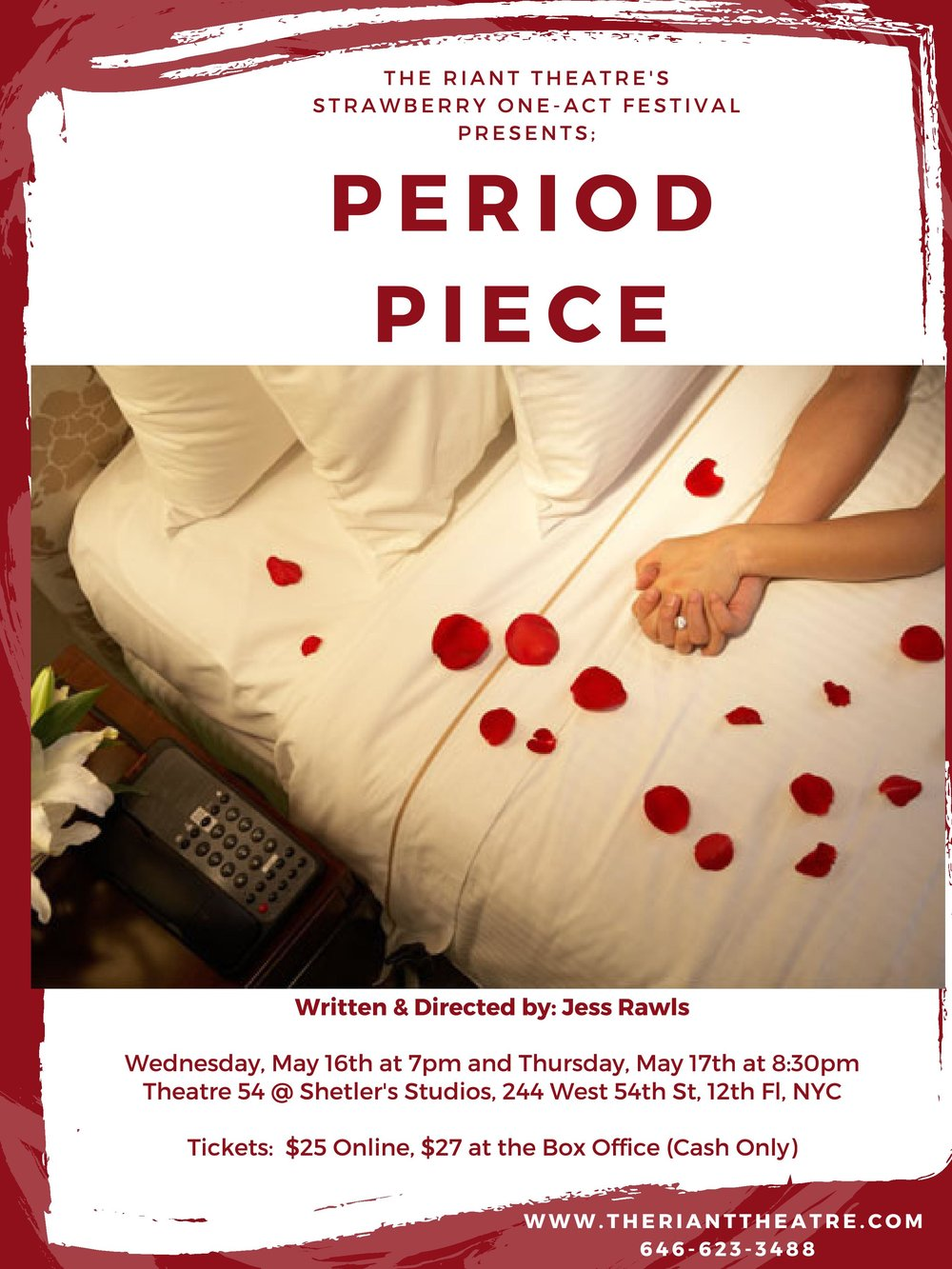 Period Piece - Revived at the Strawberry One Act Festival - After submitting my short play,