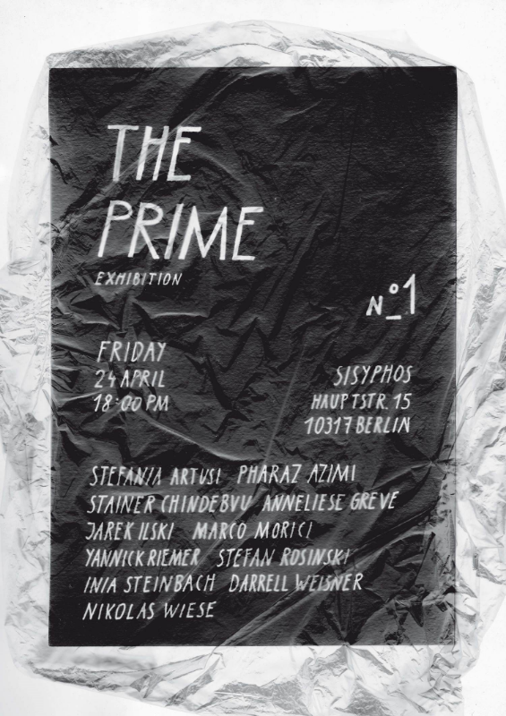"Upcoming Group Exhibition: ""The Prime"" at Sisyphos, Berlin. 24 April at 18:00"
