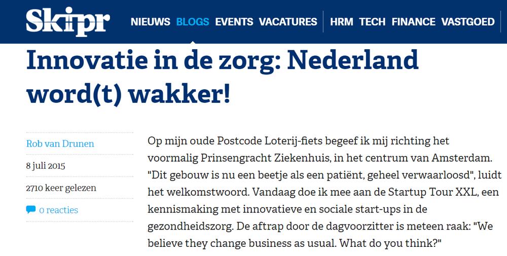 Skipr Innovatie in de Zorg: Nederland word(t) wakker! Rob van Drunen