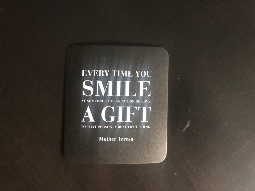 Mother Teresa, in sharing her wisdom, helped me realize that smiles are  thoughtful  gifts. Beautiful gifts.