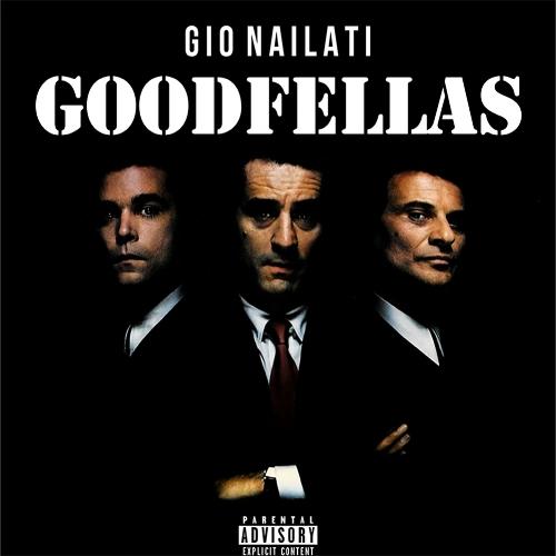GIO NAILATI - GOODFELLAS 1000X1000.jpg