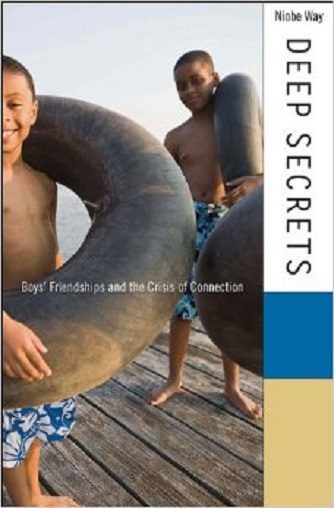Deep Secrets: Boys' Friendship and the Crisis of Connection