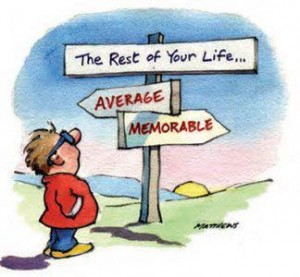 passion ideal life meaning memorable average