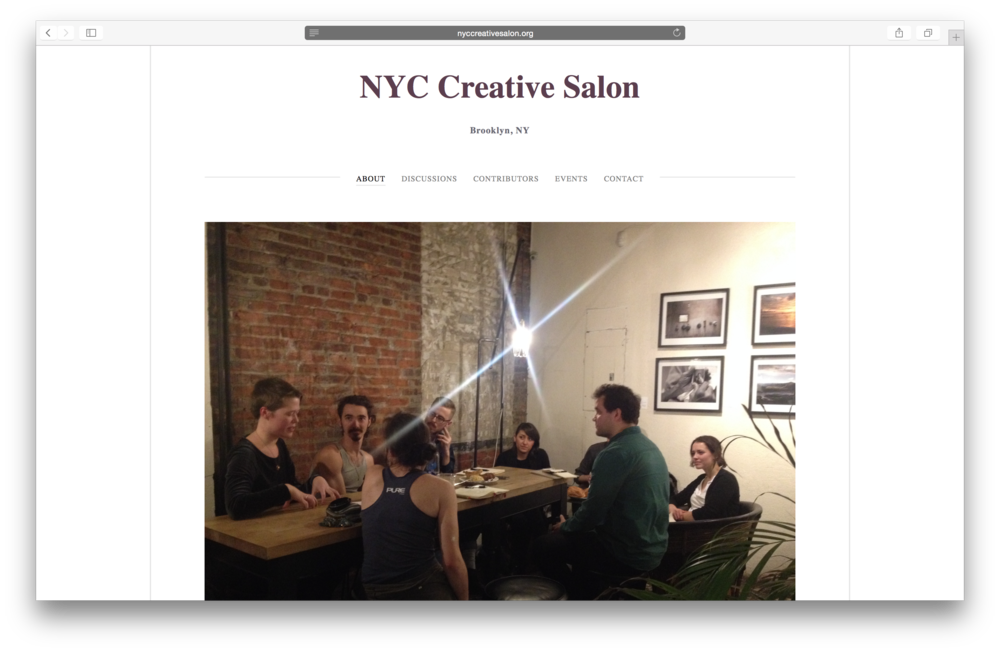 + NYC Creative Salon | co-founder, organize and facilitate discussions, moderator, curator