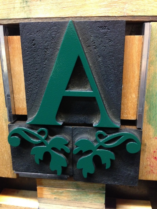 We print a LOT of things in green... Here, on some gorgeous antique wood type.