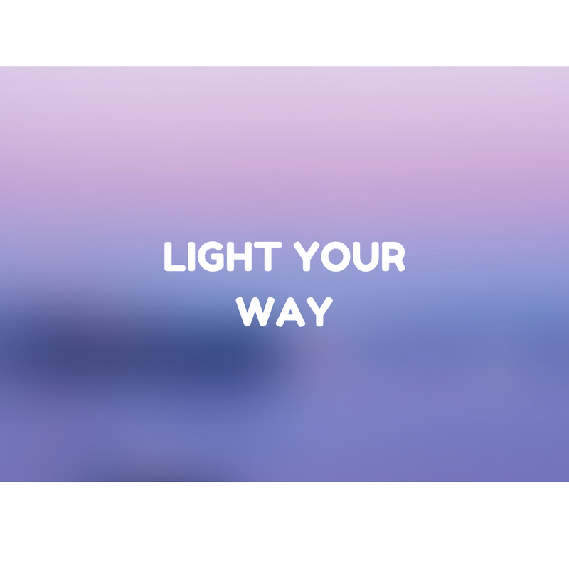 LIGHT YOUR WAY-2.png