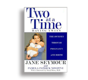 SOLD OUT  ::  TWO AT A TIME: LIMITED COPIES LEFT By Jane Seymour, Pamela Patrick Novotny, Sheryl Ross   Autographed Copies - CLICK HERE     Amazon.Com - CLICK HERE