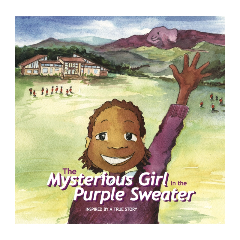 The Mysterious Girl in the Purple Sweater - This story is inspired by Margaret, who made room for herself in our Land Rover one morning because she was determined to go to school.