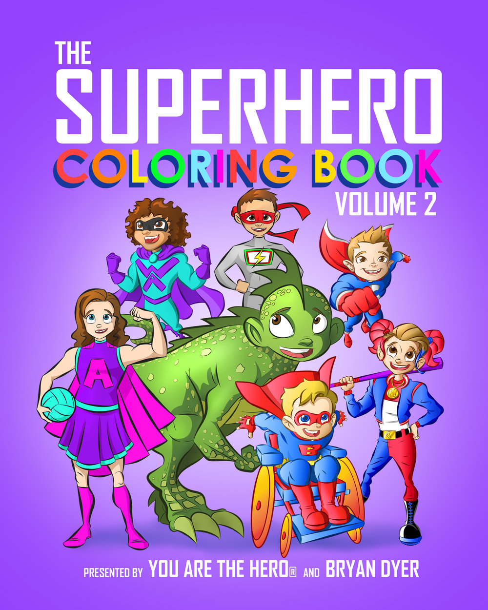 The Superhero Coloring Book: Volume 2 — You Are the Hero
