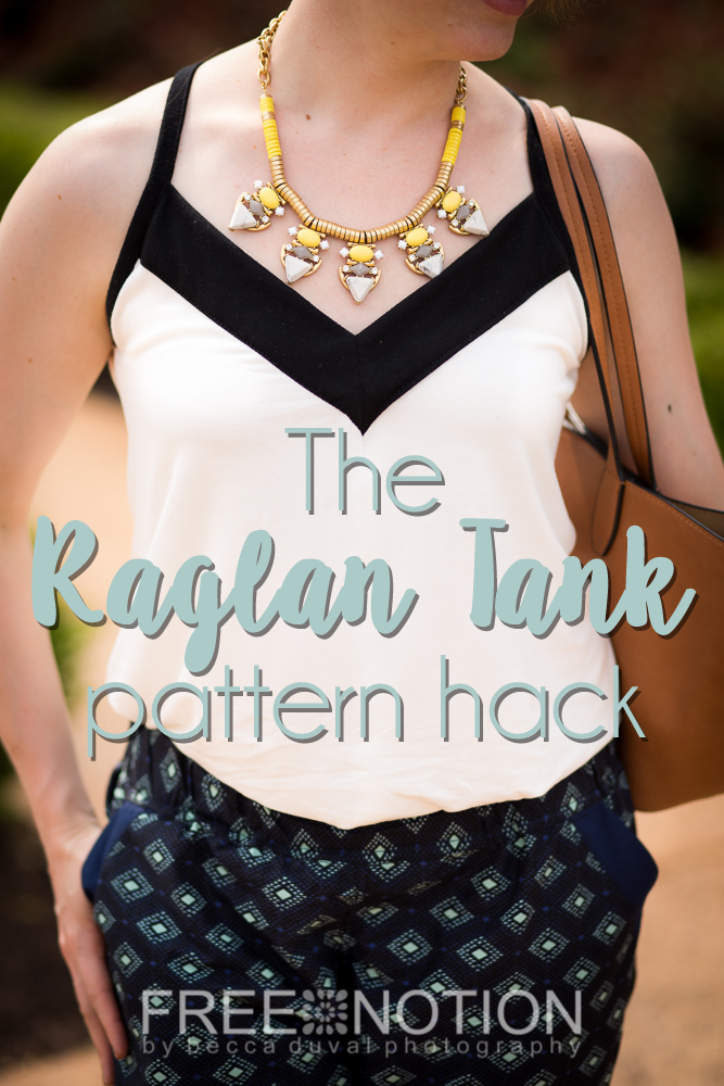 Convert your favorite raglan-sleeve sewing pattern into a strappy summery tank!  A Free Notion tutorial by Becca DuVal