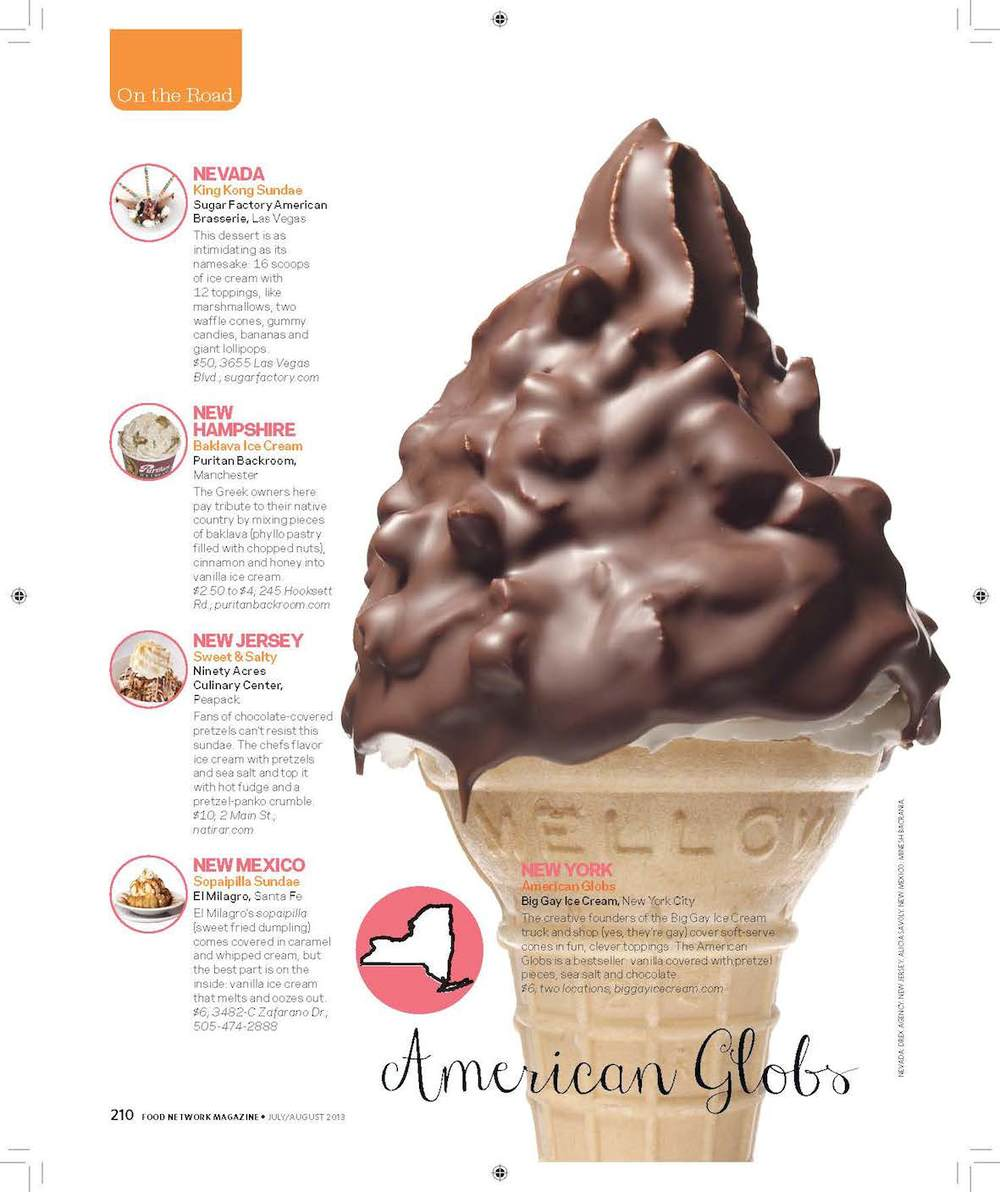 "American Globs featured in   Food Network Magazine  's ""50 States 50 Ice Cream Treats""   Source  : Food Network Magazine"