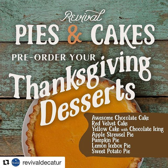 Wanted to share this with you guys. Let us take some of the work off your list this Thanksgiving. Order Deadline Sunday 11/19/17 by 6pm and Order Pick-Up Wednesday 11/22/17 between 1pm and 5pm. Email Nicole@revivaldecatur.com to place your order.