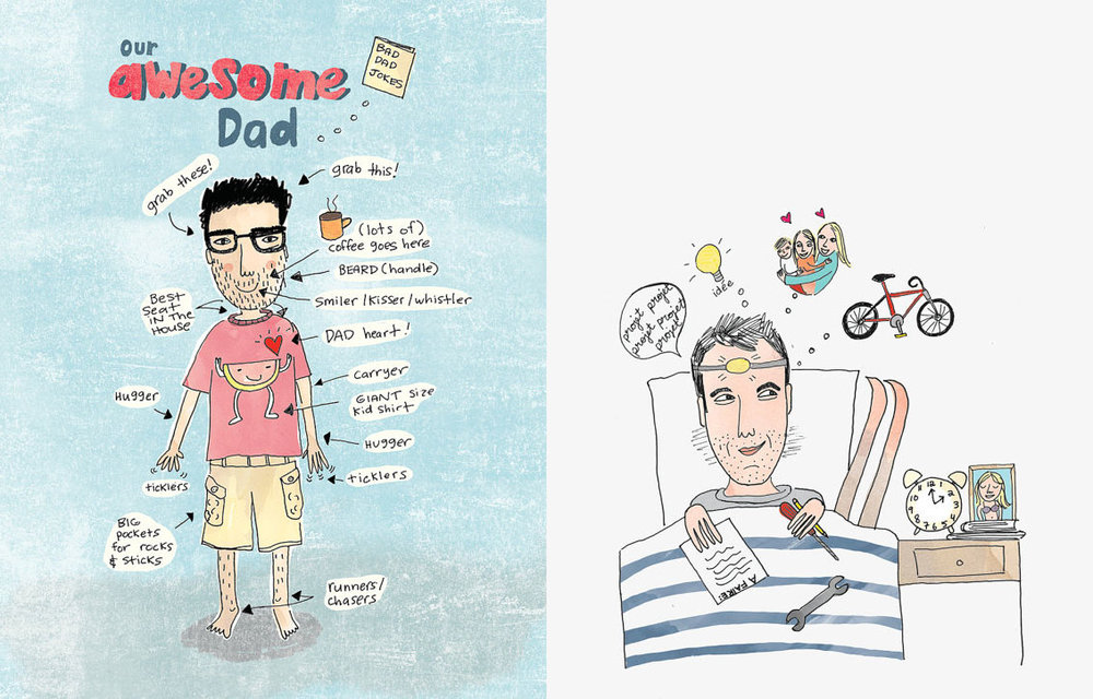 Every father's day I launch a campaign illustrating Awesome Dads. I only have time for a limited amount but enjoy doing this so much. It's a great way to tell a Dad why he's so great.