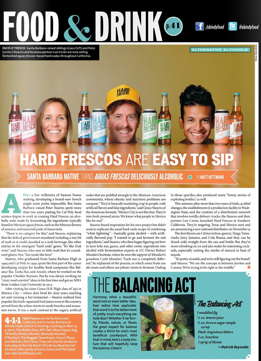HARD FRESCOS FEATURED IN THE NOVEMBER ISSUE OF SANTA BARBARA INDEPENDENT. FLIP TO PAGE 41 IN THE DIGITAL ISSUE BY CLICKING HERE.