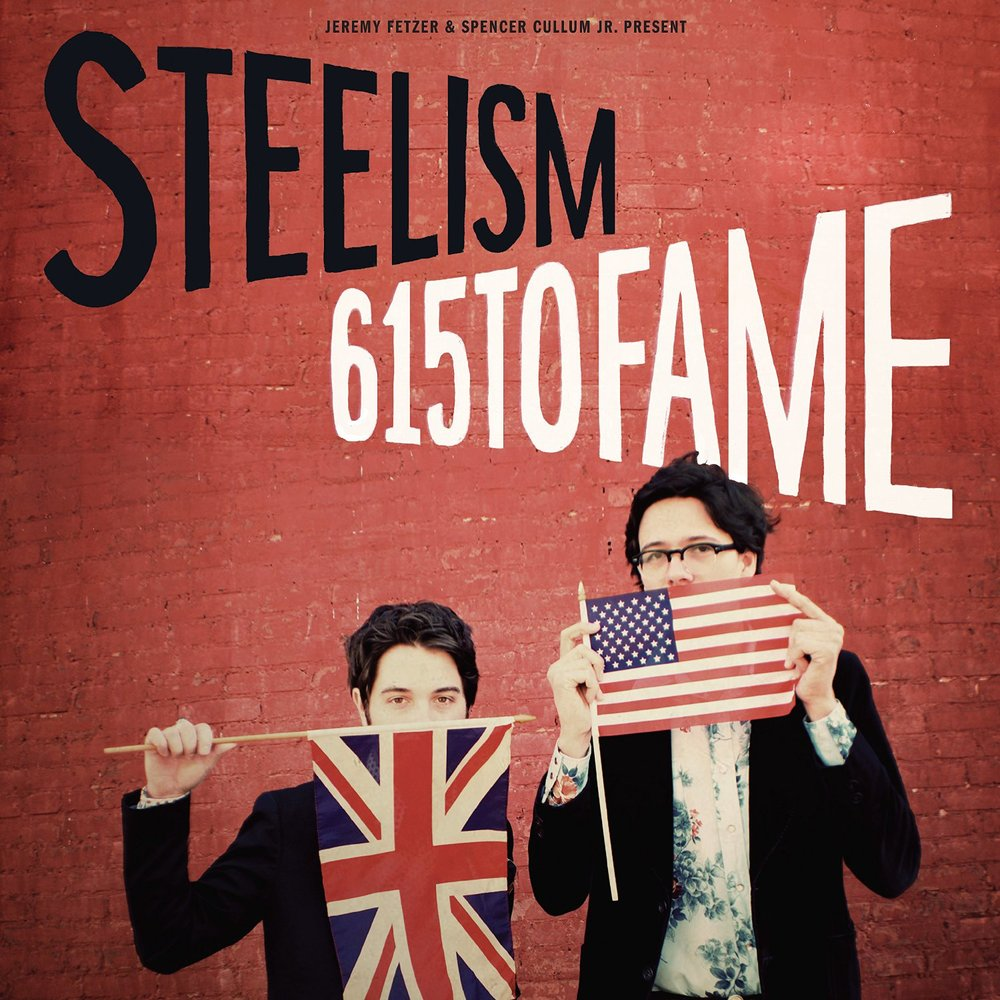 SL005:  Steelism- 615 to FAME