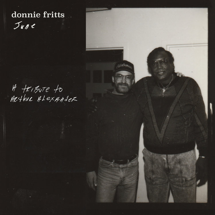 SL025:  Donnie Fritts -  June (A Tribute to Arthur Alexander)