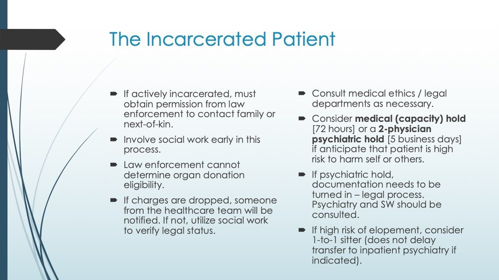 Guidelines to help with the management of an incarcerated inpatient