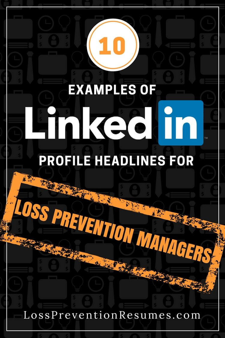 10 Examples Of LinkedIn Profile Headlines For Loss Prevention ...