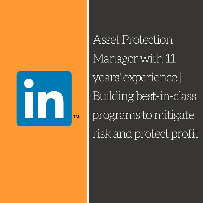 Asset Protection Manager with 11+ years' experience | Building best-in-class programs to mitigate risk and protect profit
