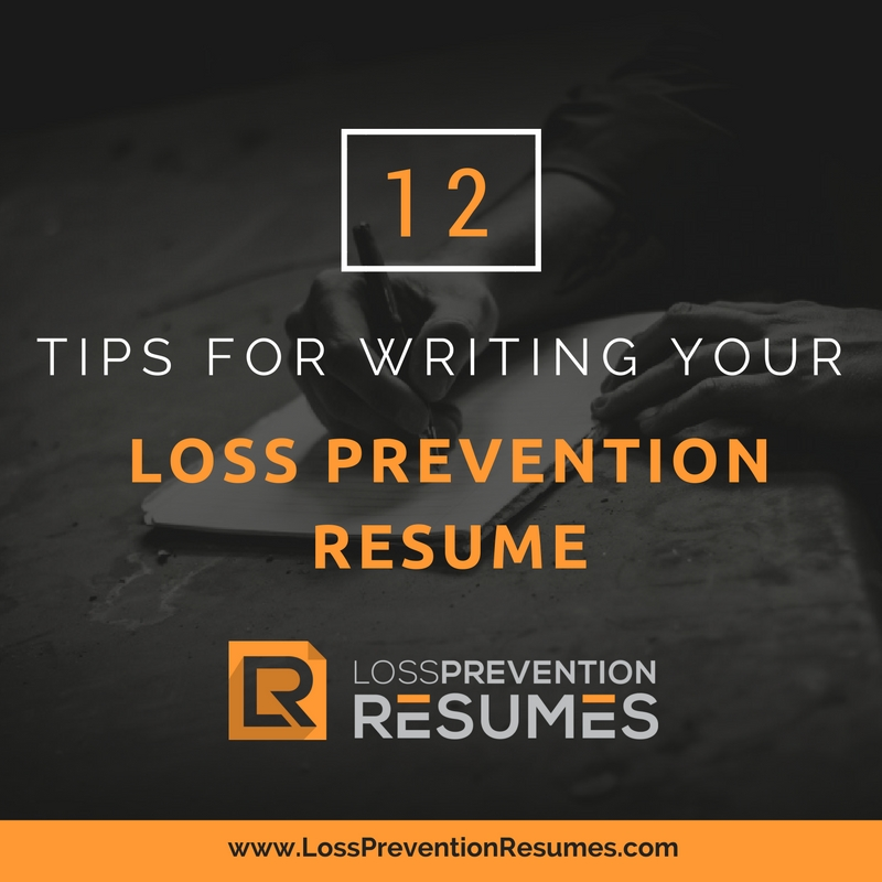 12 Tips For Writing Your Loss Prevention Resume — Loss Prevention ...