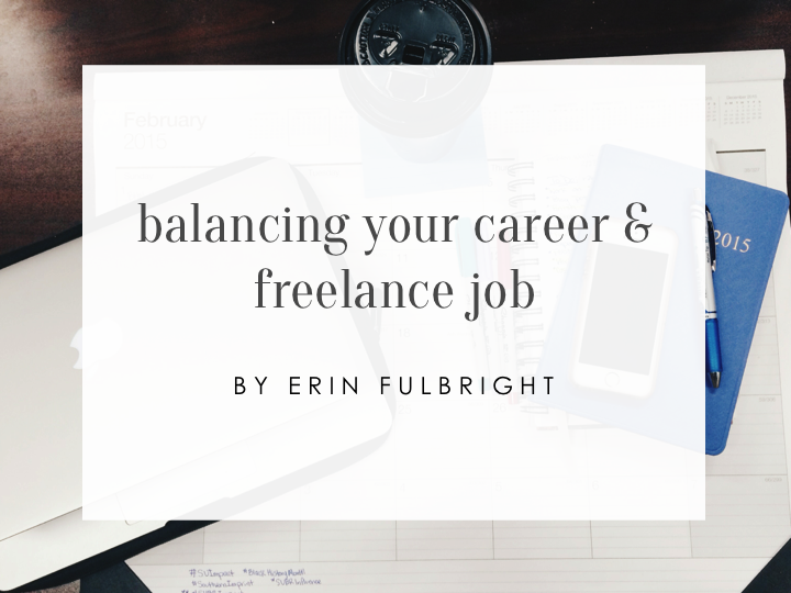 How to Balance Your Career and Freelance Job