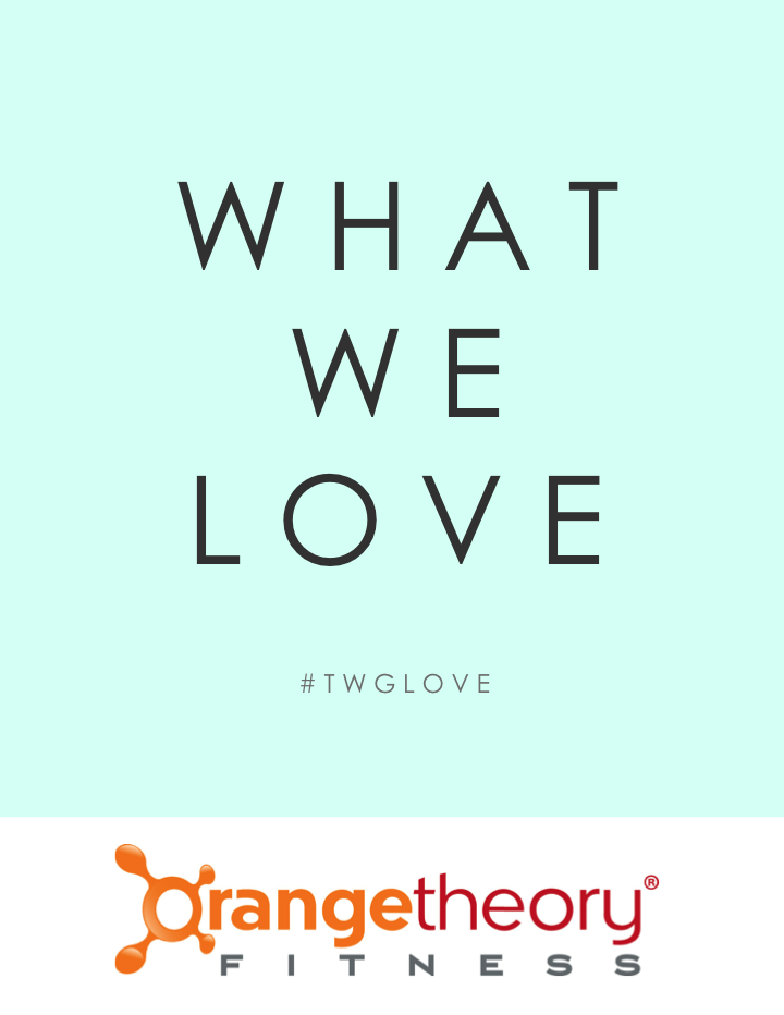 What We Love: Orangetheory Fitness