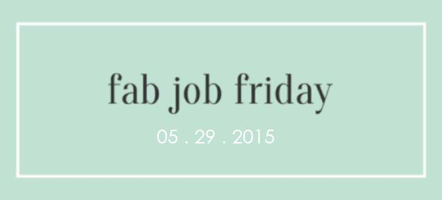 That Working Girl: Fab Job Friday