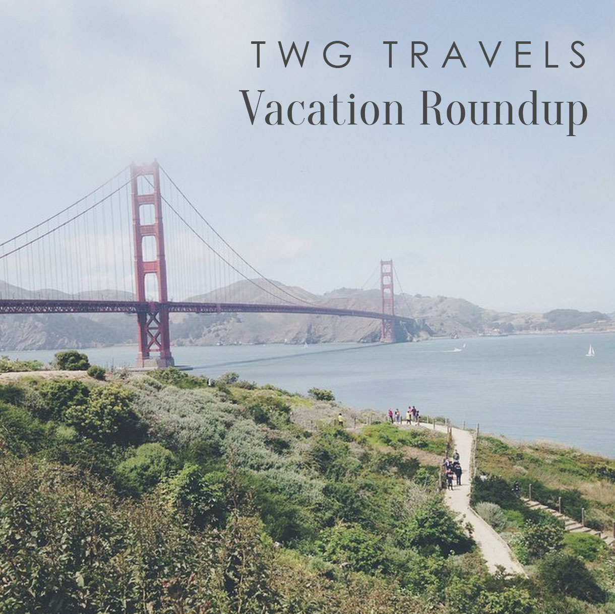 Working Girl Travels: Vacation Roundup