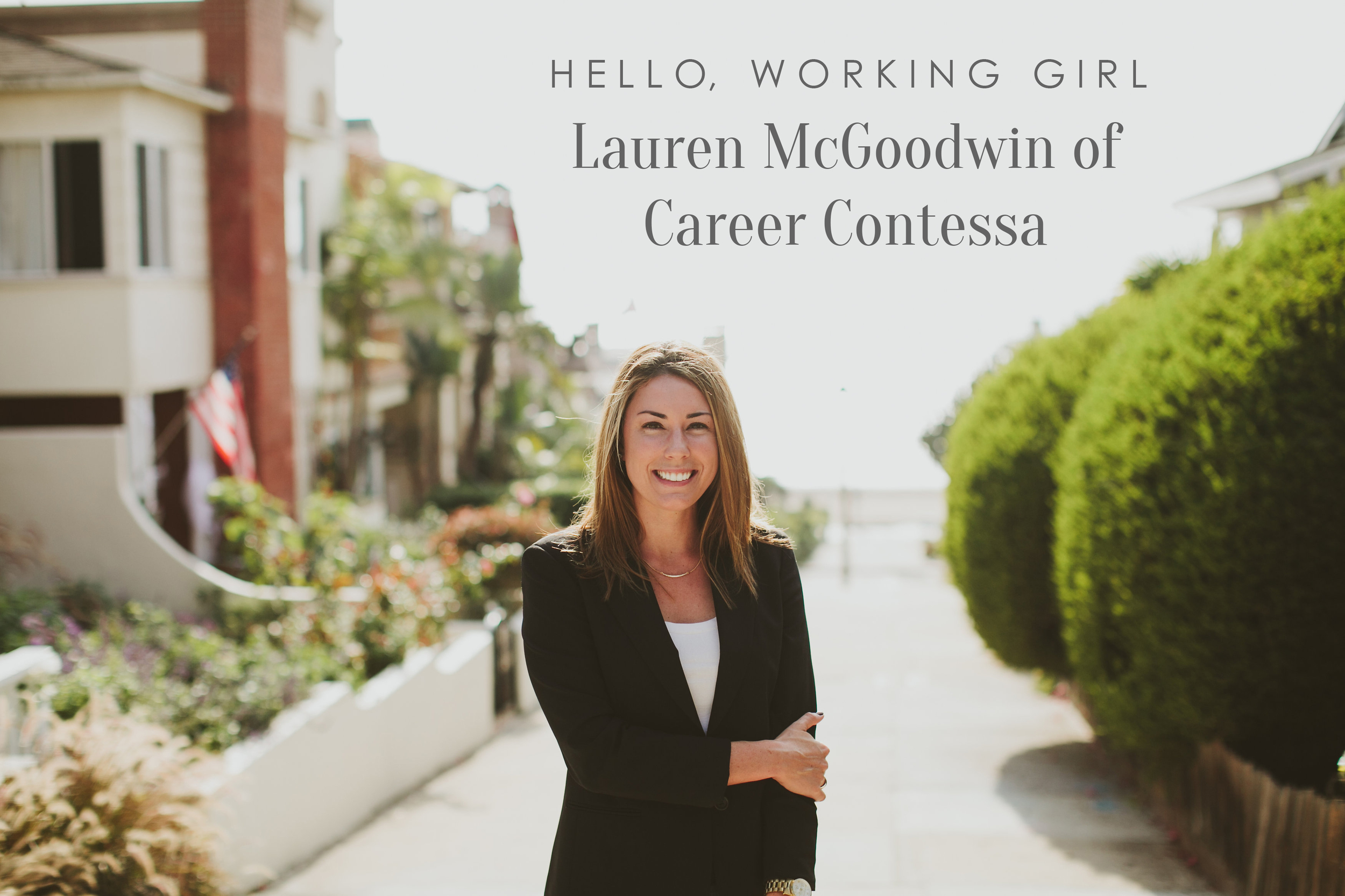 Hello, Working Girl: Lauren McGoodwin of Career Contessa