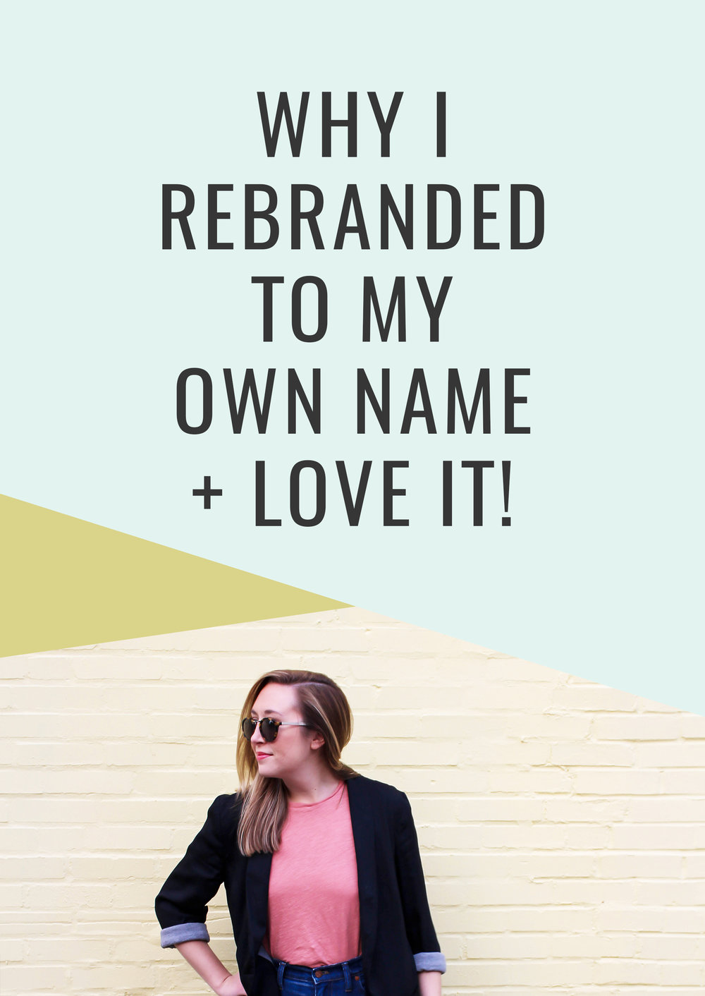 Why I Rebranded to My Own Name and Love It