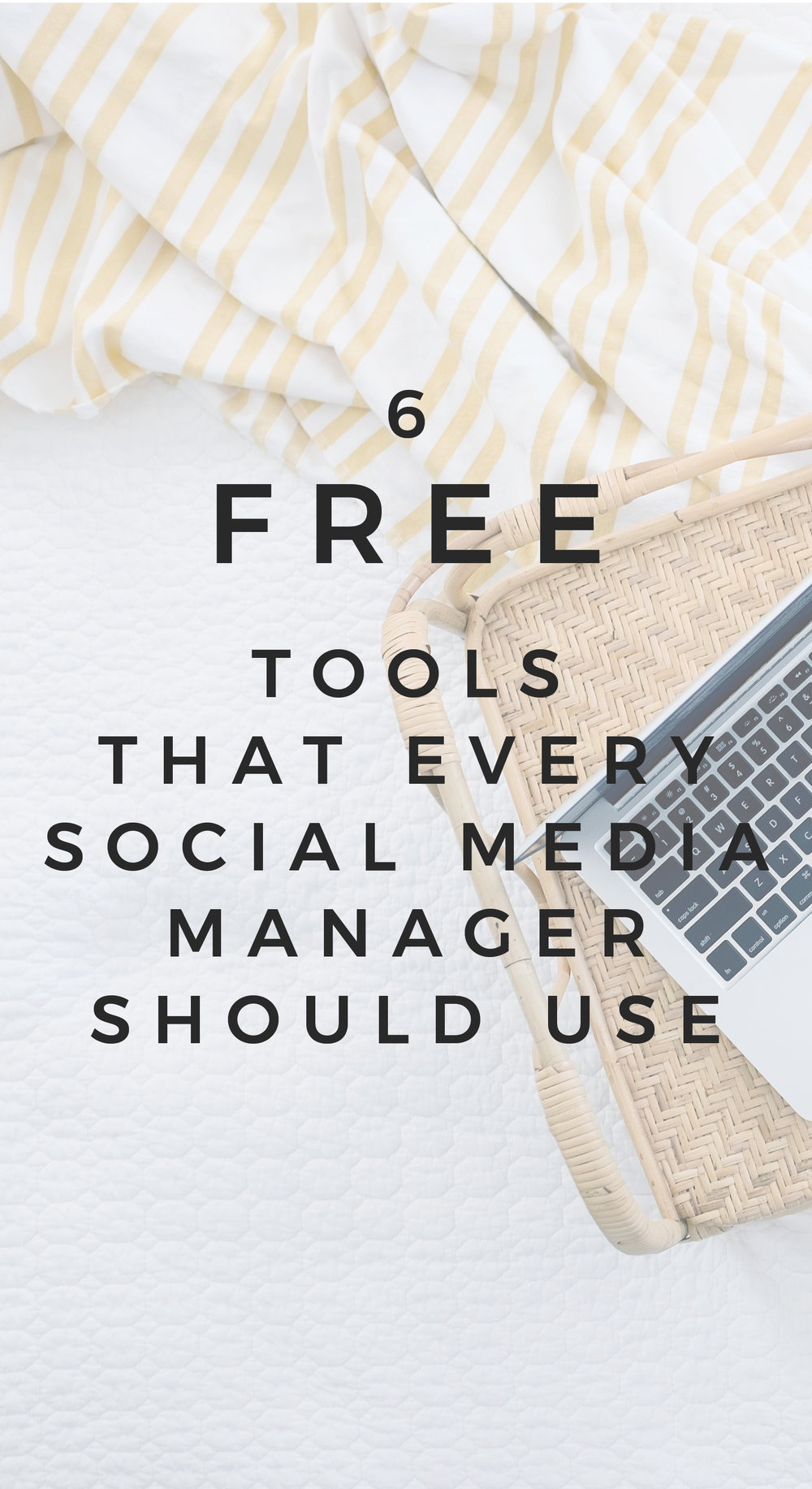 6 (Free!) Tools That Every Social Media Manager Should Use
