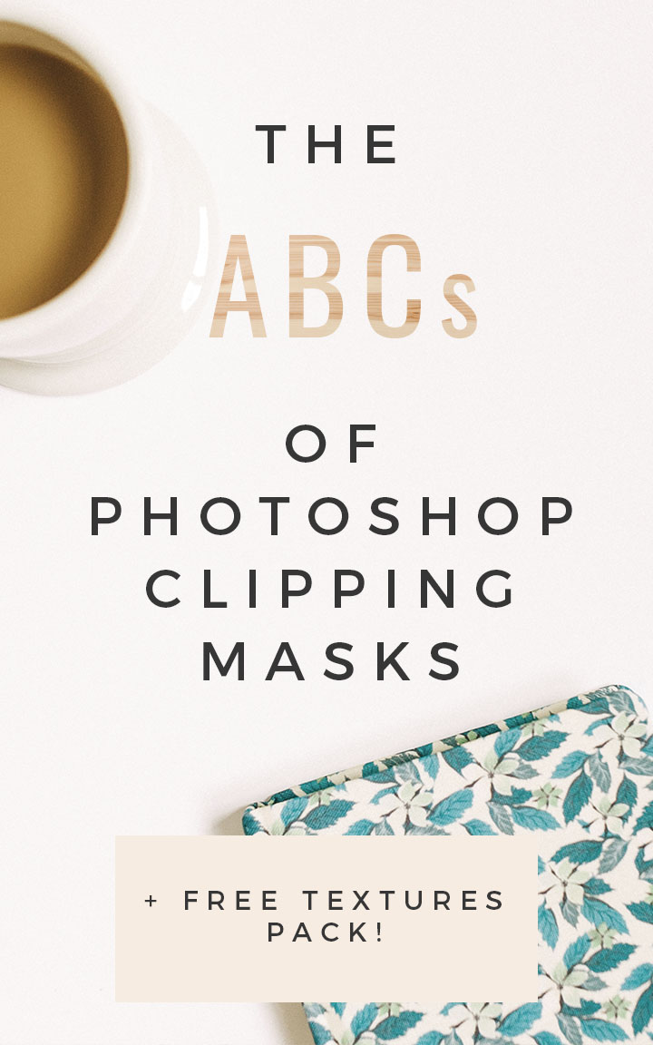 The ABCs of Photoshop Clipping Masks