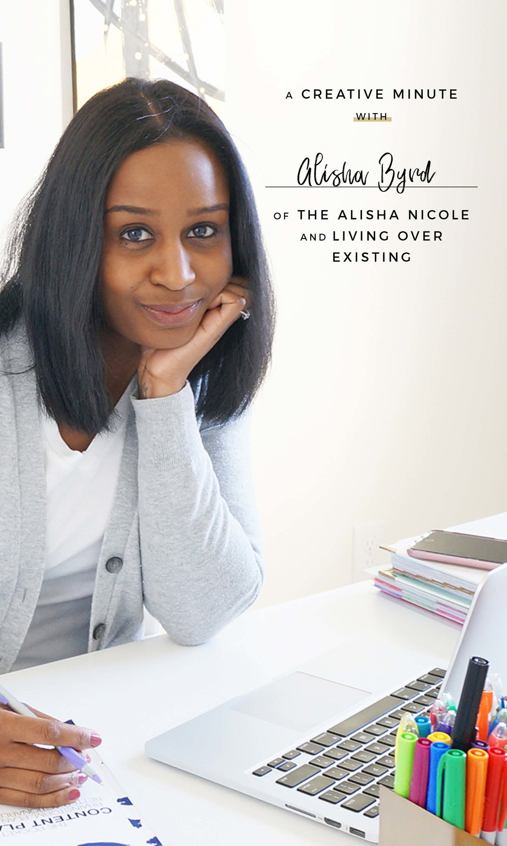 A Creative Minute With... Alisha Byrd, Clarity Coach & Author